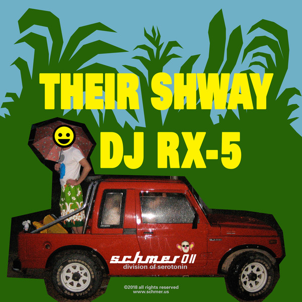 DJ RX-5 – Their Shway