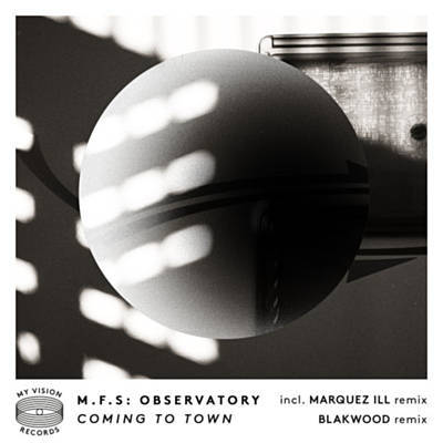 M.F.S: Observatory – Coming To Town Ep – Bolero