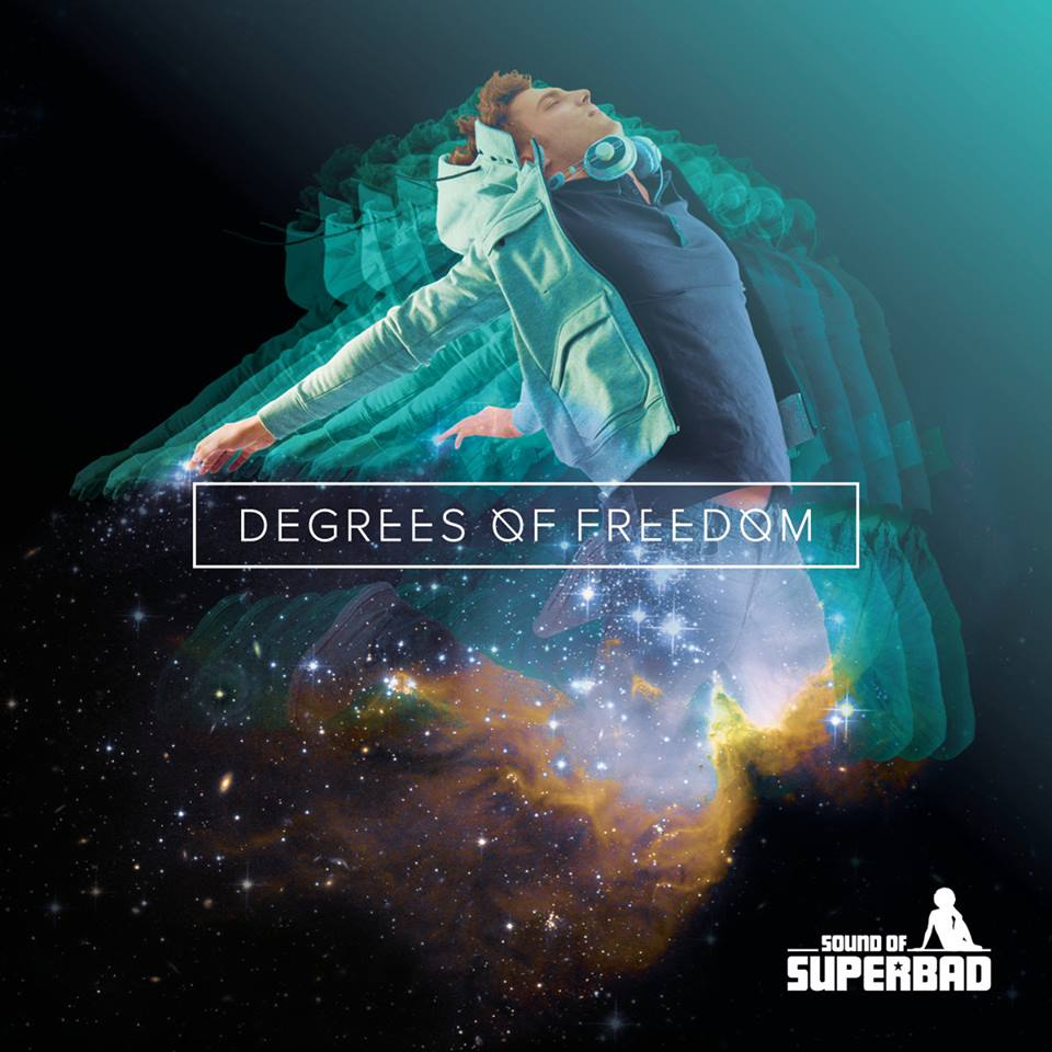 Sound of SuperBad-Degrees Of Freedom